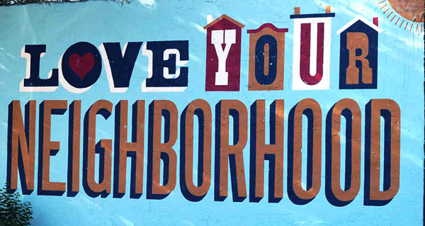 LOVE Your Neighborhood!